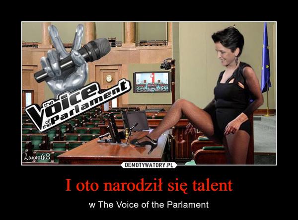 I oto narodził się talent – w The Voice of the Parlament