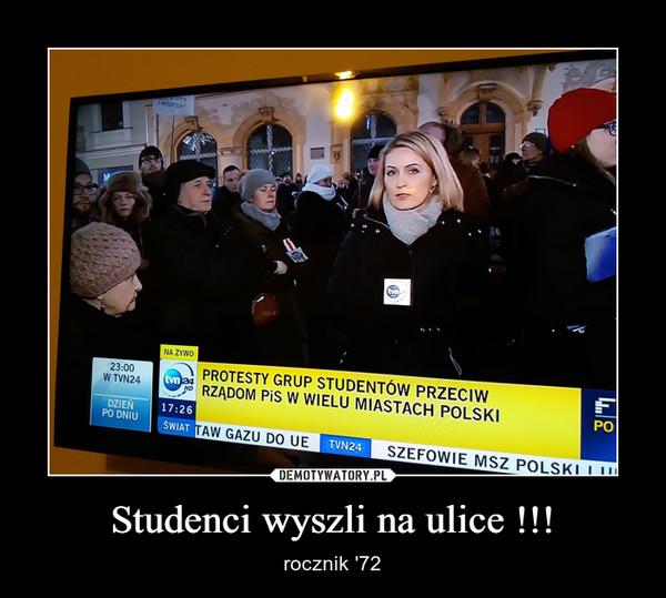 Studenci wyszli na ulice !!! – rocznik '72