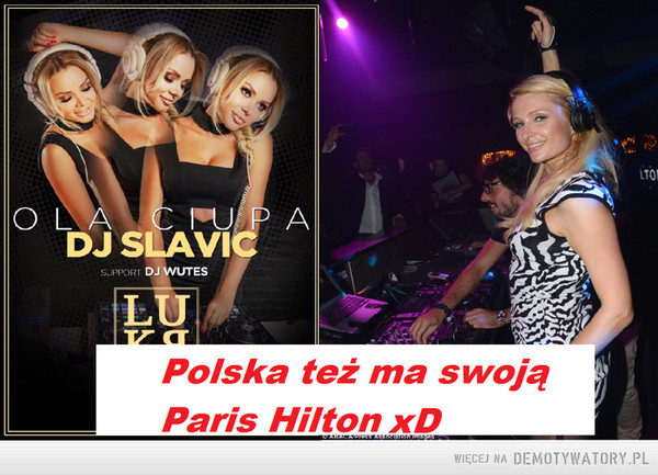 Polska Paris Hilton – My też mamy swoją prywatną Paris :)