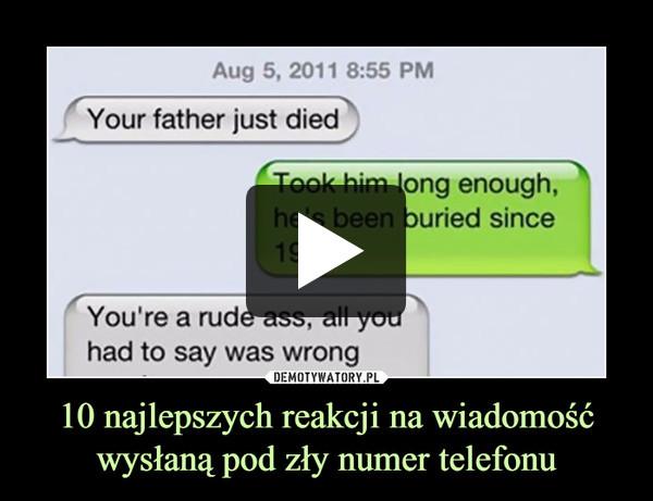 10 najlepszych reakcji na wiadomość wysłaną pod zły numer telefonu –