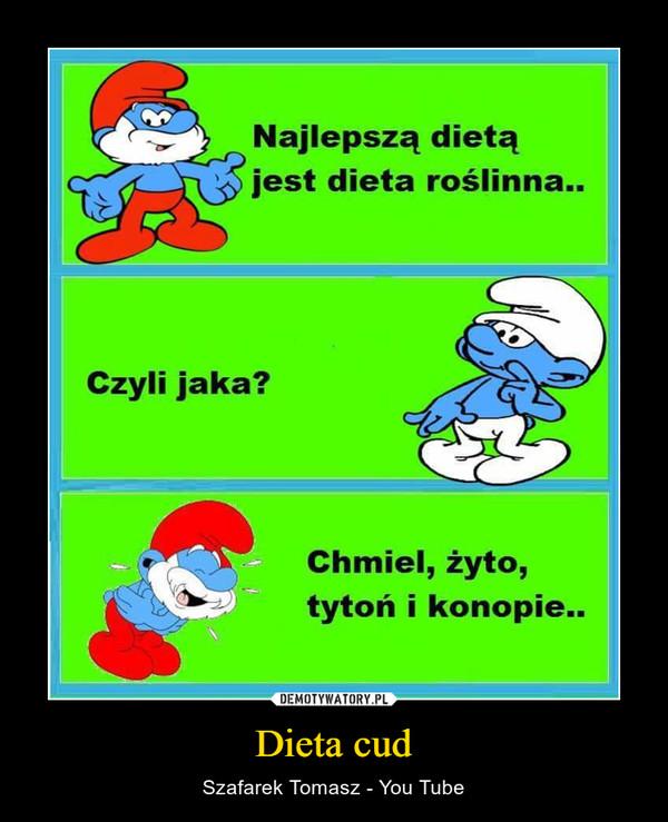 Dieta cud – Szafarek Tomasz - You Tube