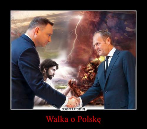 Walka o Polskę
