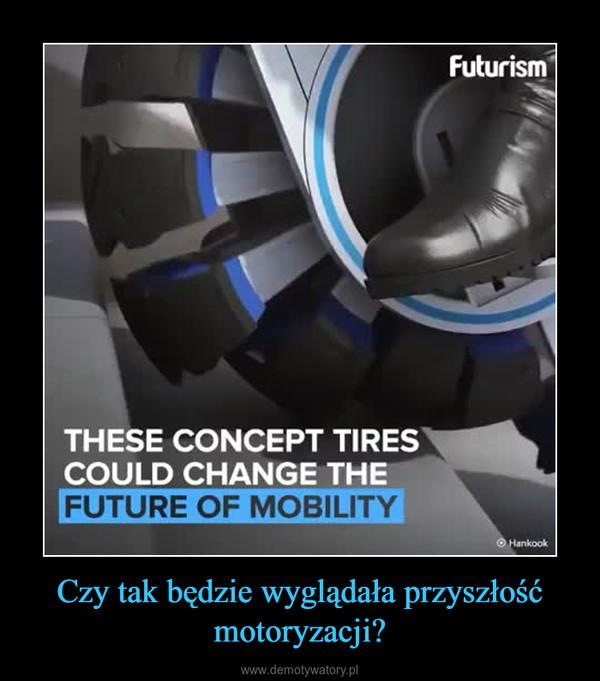 Czy tak będzie wyglądała przyszłość motoryzacji? –