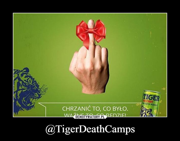 @TigerDeathCamps –