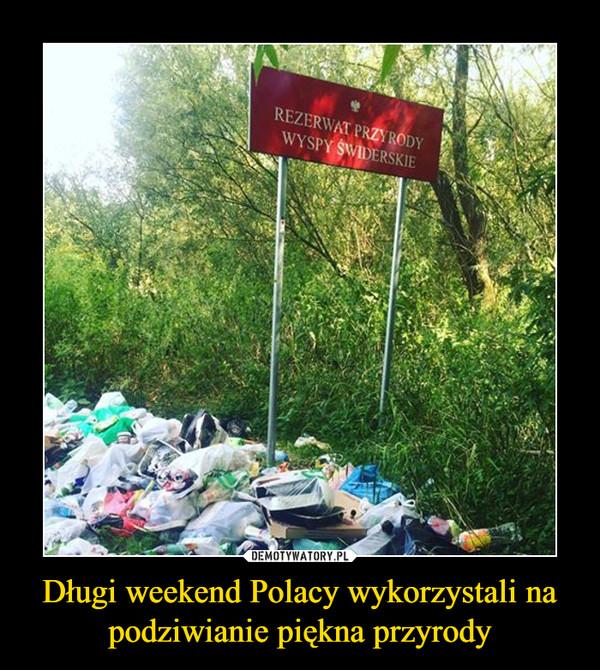 Długi weekend Polacy wykorzystali na podziwianie piękna przyrody –  Rezerwat przyrody Wyspy Świderskie