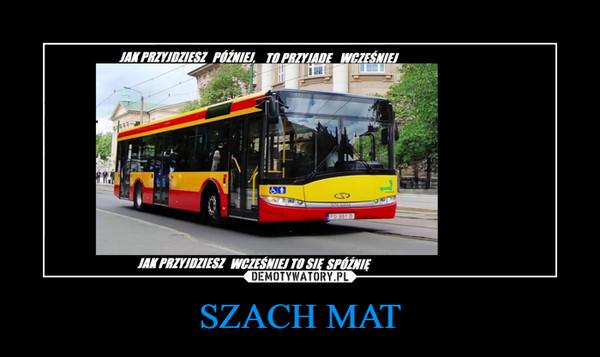 SZACH MAT –