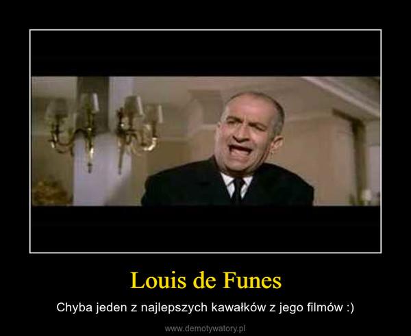 Louis de Funes – Chyba jeden z najlepszych kawałków z jego filmów :)