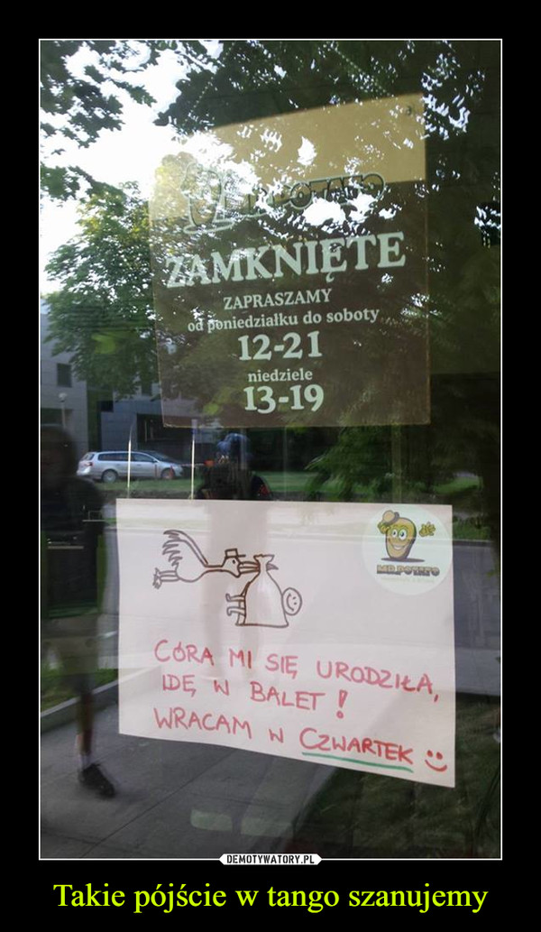 Takie pójście w tango szanujemy –
