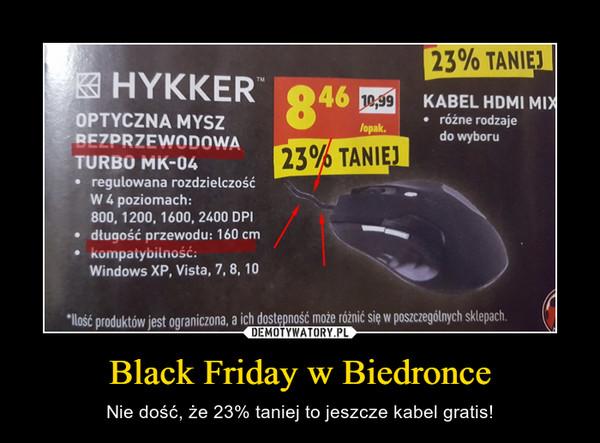 Black Friday w Biedronce – Nie dość, że 23% taniej to jeszcze kabel gratis!