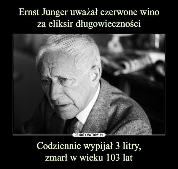 Codziennie wypijał 3 litry,zmarł w wieku 103 lat –