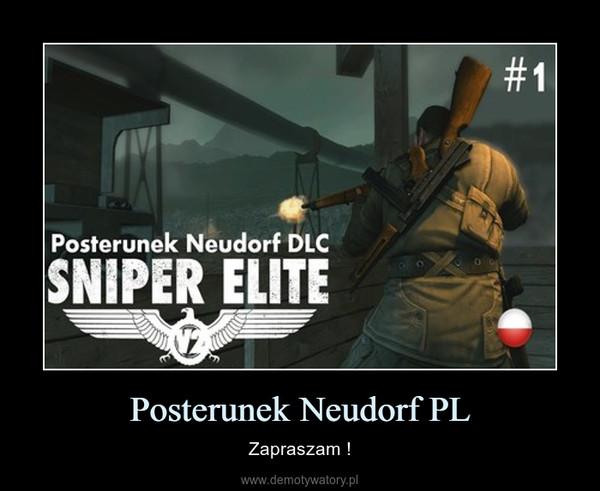 Posterunek Neudorf PL – Zapraszam !