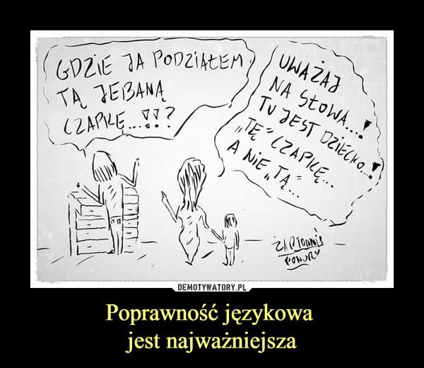 Poprawność językowa jest najważniejsza –