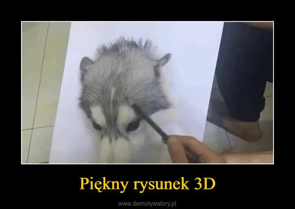Piękny rysunek 3D –
