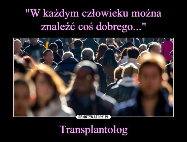 Transplantolog –