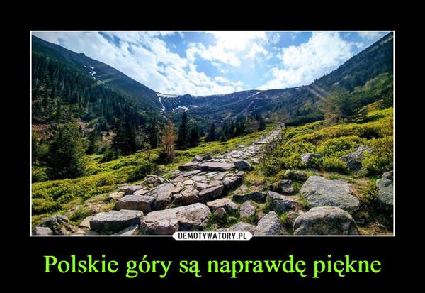 Polskie góry są naprawdę piękne –