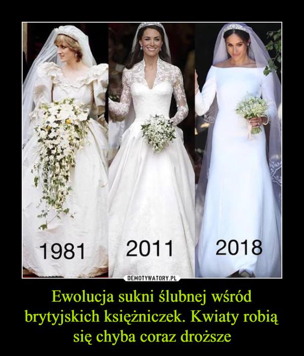 Ewolucja sukni ślubnej wśród brytyjskich księżniczek. Kwiaty robią się chyba coraz droższe –