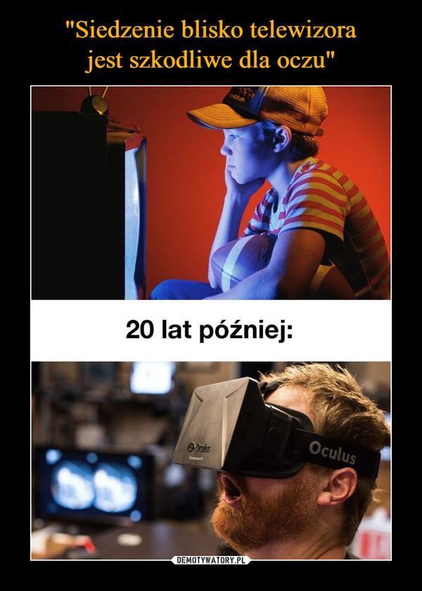 –  20 lat później