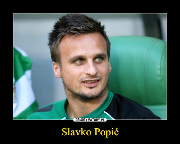 Slavko Popić –