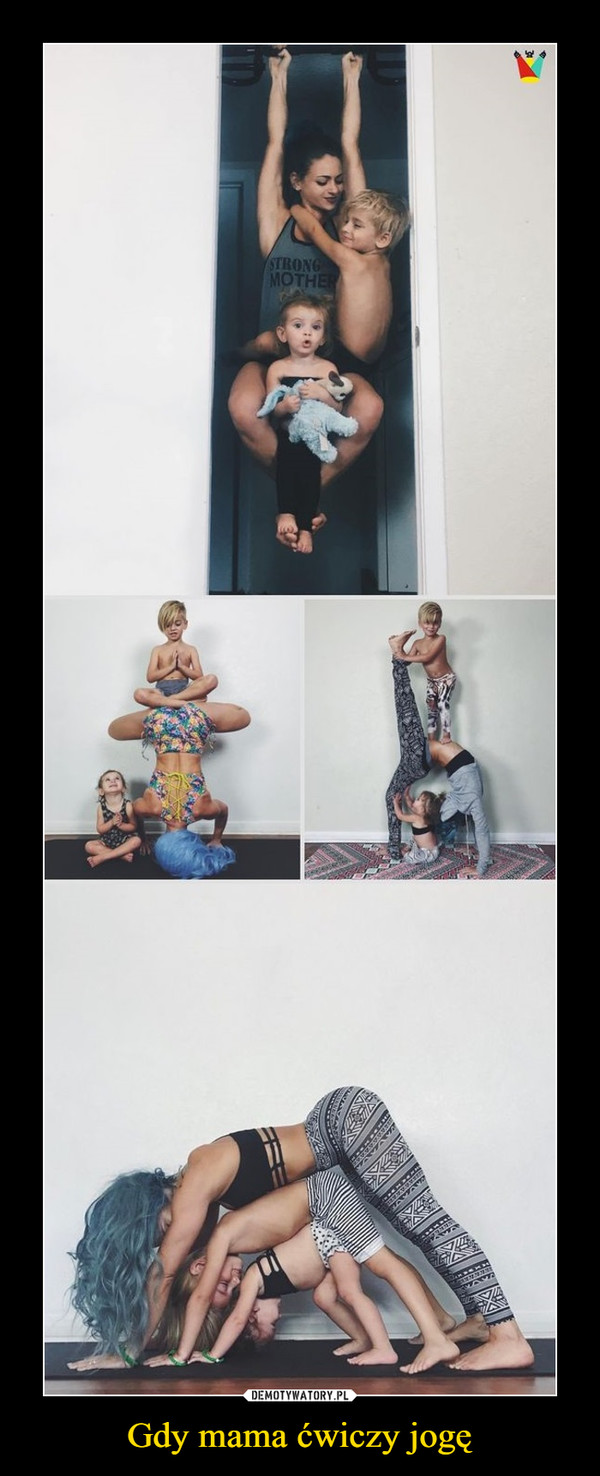 Gdy mama ćwiczy jogę –