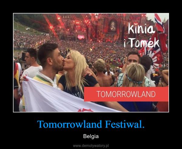 Tomorrowland Festiwal. – Belgia