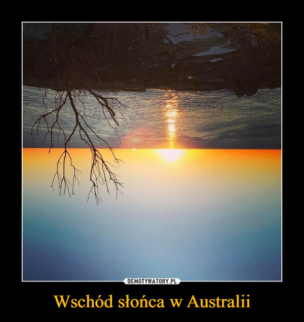 Wschód słońca w Australii –