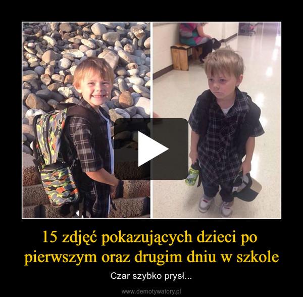 15 zdjęć pokazujących dzieci po pierwszym oraz drugim dniu w szkole – Czar szybko prysł...