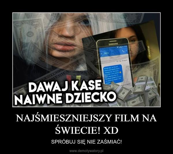 NAJŚMIESZNIEJSZY FILM NA ŚWIECIE! XD – SPRÓBUJ SIĘ NIE ZAŚMIAĆ!
