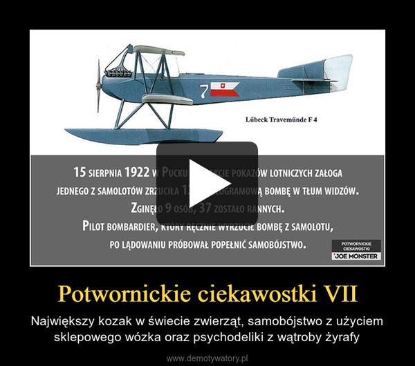 Potwornickie ciekawostki VII – Największy kozak w świecie zwierząt, samobójstwo z użyciem sklepowego wózka oraz psychodeliki z wątroby żyrafy