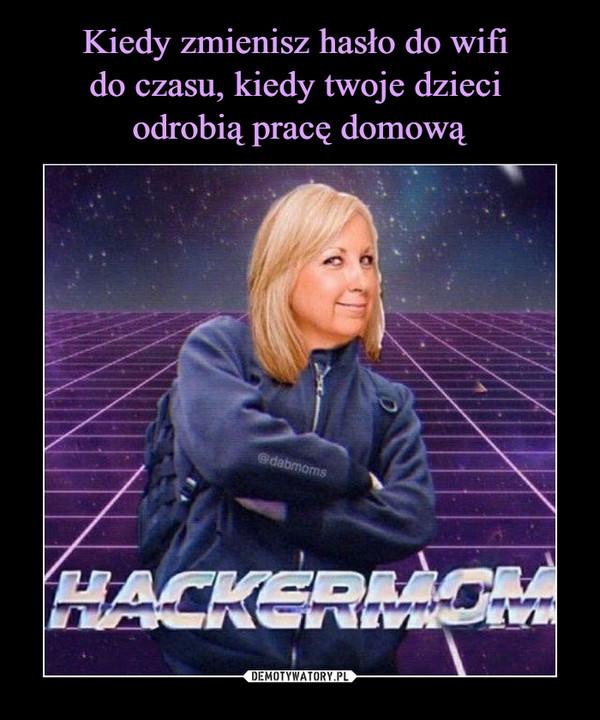 –  HACKERMOM