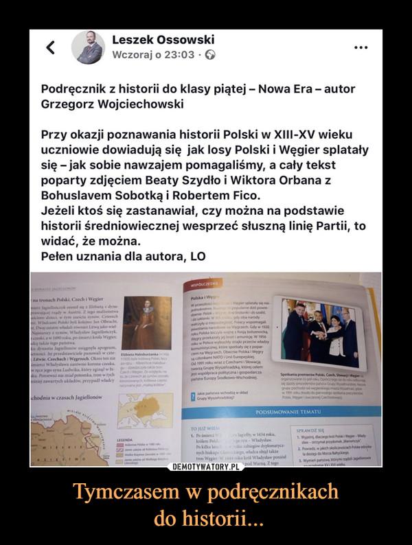 Tymczasem w podręcznikach do historii... –