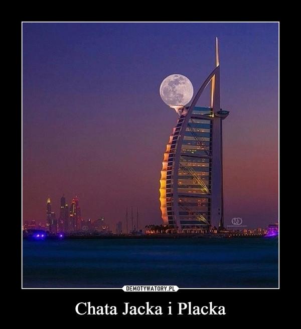 Chata Jacka i Placka –