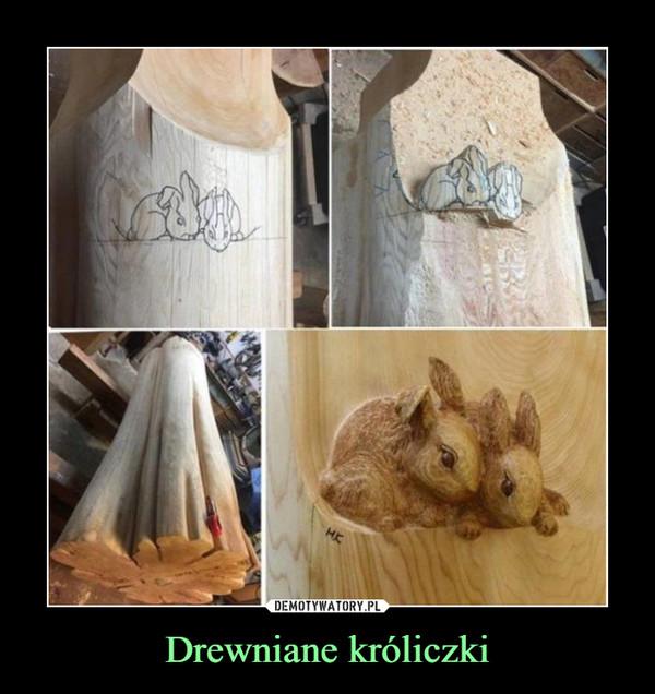 Drewniane króliczki –
