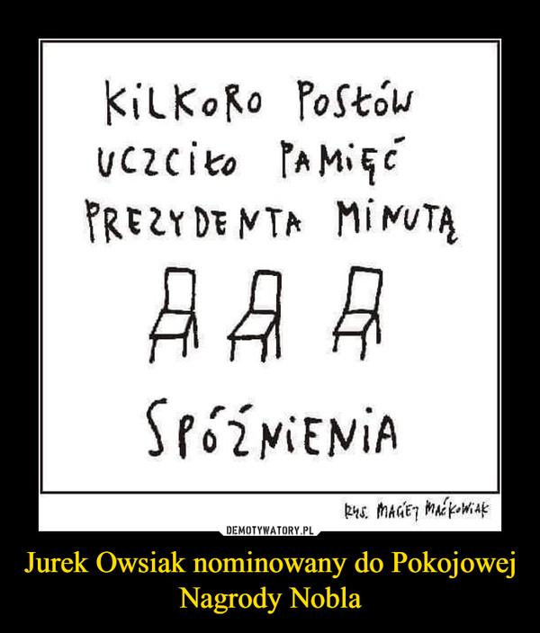 Jurek Owsiak nominowany do Pokojowej Nagrody Nobla –