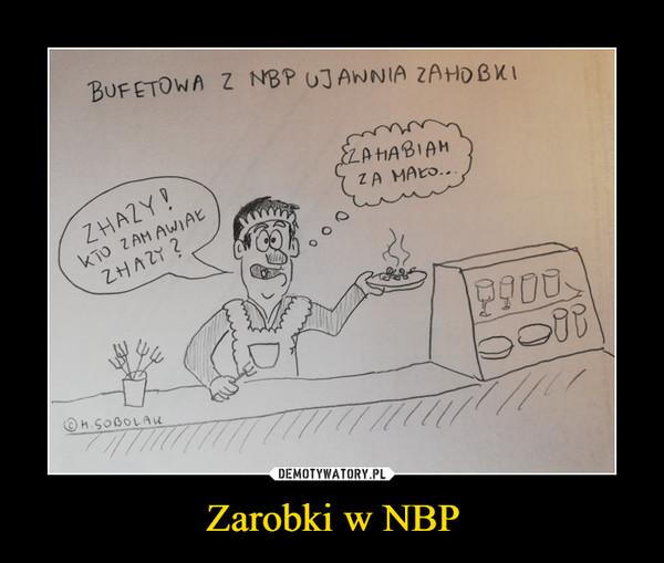 Zarobki w NBP –