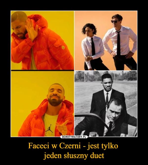 Faceci w Czerni - jest tylko jeden słuszny duet –