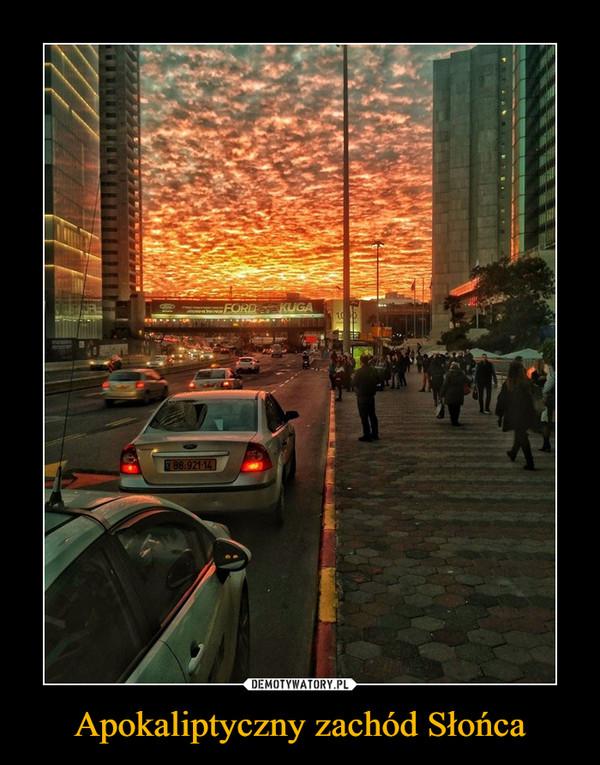 Apokaliptyczny zachód Słońca –