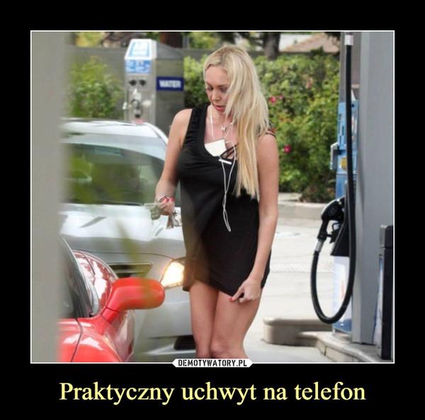 Praktyczny uchwyt na telefon –