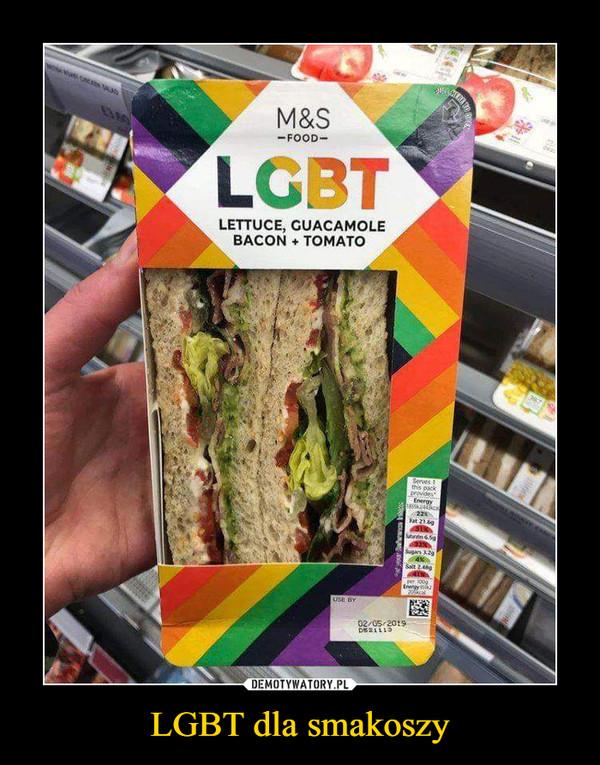 LGBT dla smakoszy –  LGBT Lettuce , guacamole, bacon, tomato