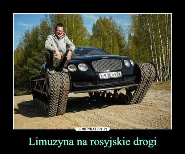 Limuzyna na rosyjskie drogi –