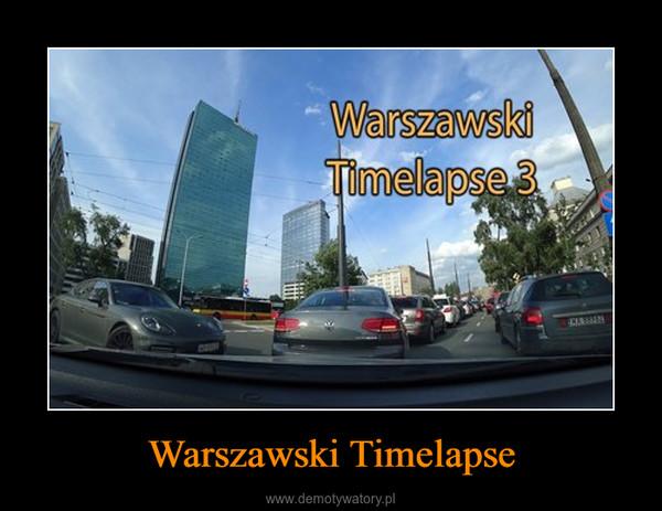 Warszawski Timelapse –