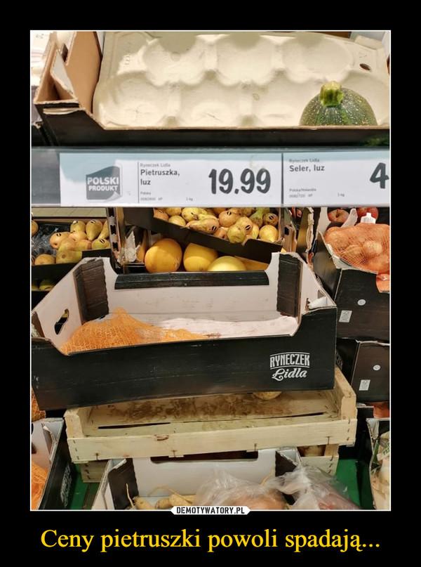 Ceny pietruszki powoli spadają... –
