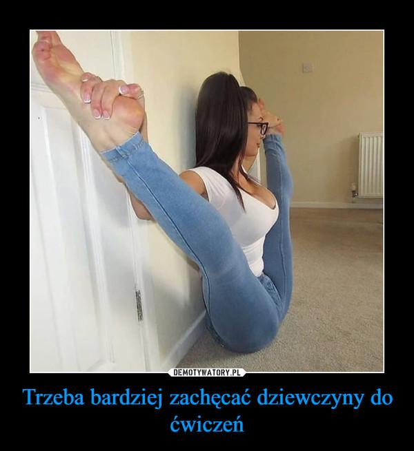 Trzeba bardziej zachęcać dziewczyny do ćwiczeń –