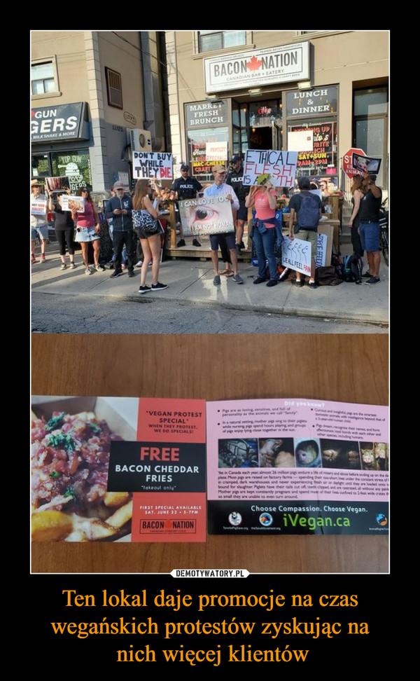 Ten lokal daje promocje na czas wegańskich protestów zyskując na nich więcej klientów –