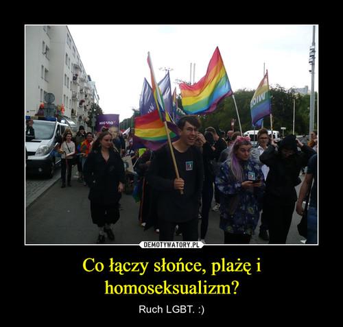 Co łączy słońce, plażę i homoseksualizm?