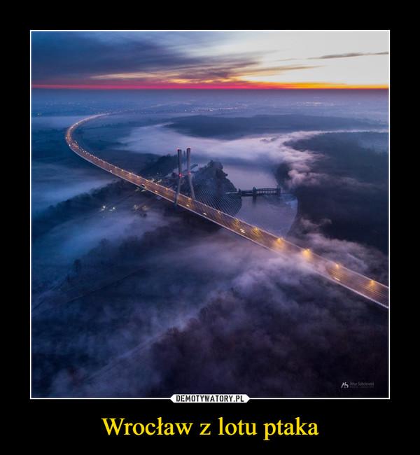 Wrocław z lotu ptaka –
