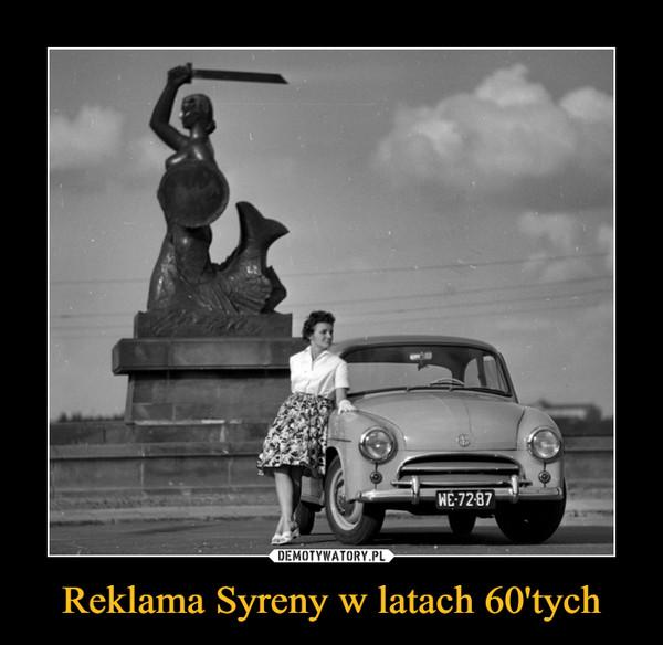 Reklama Syreny w latach 60'tych –