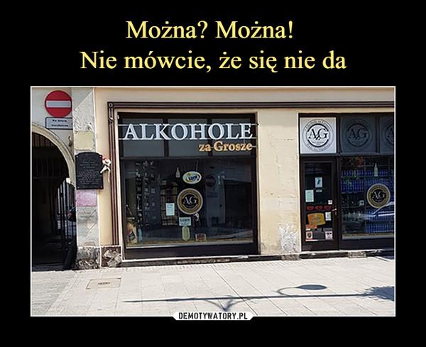 –  alkohole za grosze