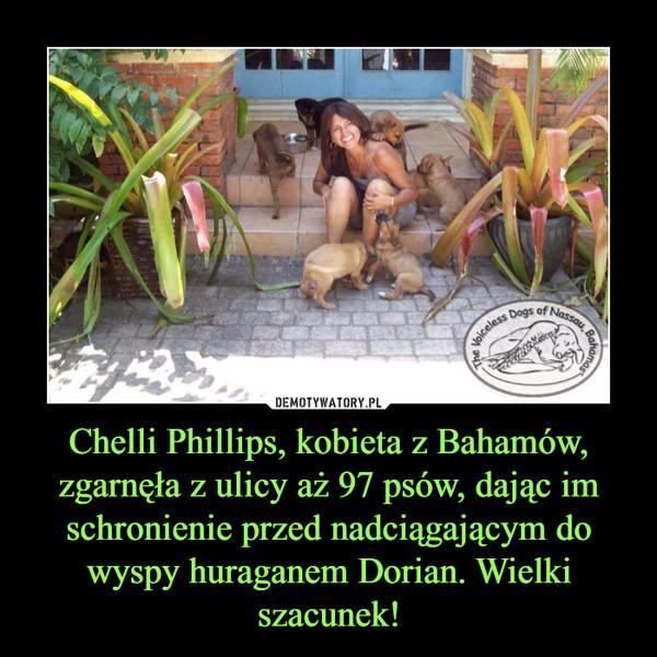 Chelli Phillips, kobieta z Bahamów, zgarnęła z ulicy aż 97 psów, dając im schronienie przed nadciągającym do wyspy huraganem Dorian. Wielki szacunek! –