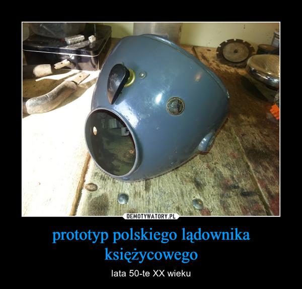 prototyp polskiego lądownika księżycowego – lata 50-te XX wieku