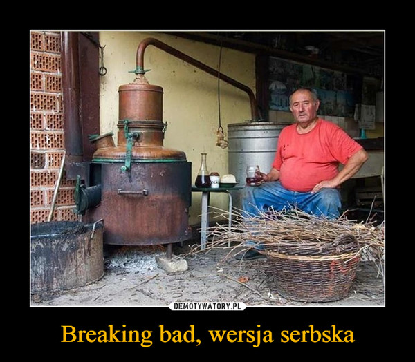 Breaking bad, wersja serbska –
